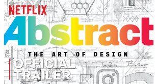 دومین مستند دیزاین نتفلیکس، انتزاع: هنر دیزاین
